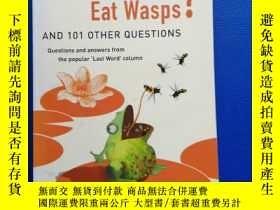 二手書博民逛書店Does罕見Anything Eat Wasps? And 101 Other Questions.Y1537