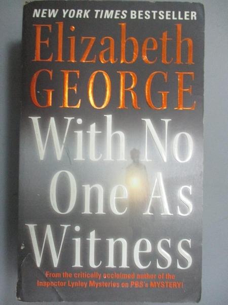 【書寶二手書T6/原文小說_NCH】With No One As Witness_George, Elizabeth