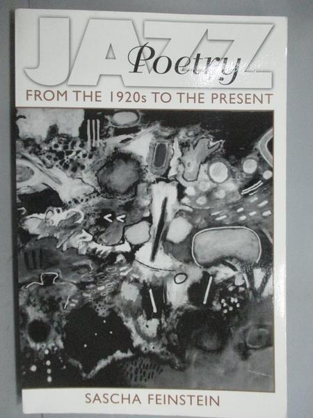 【書寶二手書T8/文學_YKD】Jazz Poetry: From the 1920s to the Present