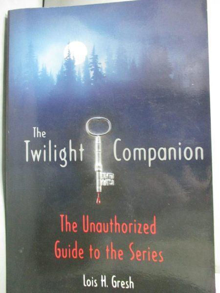 【書寶二手書T3/原文小說_IMQ】The Twilight Companion: The Unauthorized…_