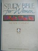 【書寶二手書T9/宗教_QDK】Study Bible for Women: The New Testament_Baker Book House