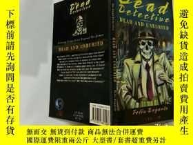 二手書博民逛書店The罕見Dead Detective In Dead And Unburied:在死亡和未埋葬的死亡偵探Y2