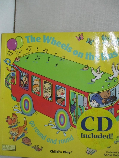 【書寶二手書T1/少年童書_BPL】The Wheels on the Bus: Go Round and Round [With CD]