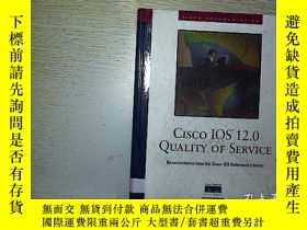 二手書博民逛書店CISCO罕見IOS 12.0 QUALITY OF SERVI