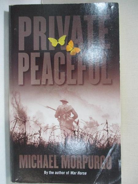 【書寶二手書T1/歷史_BUM】Private Peaceful_Morpurgo, Michael