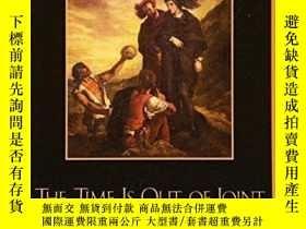 二手書博民逛書店【罕見】Time Is Out Of JointY27248 Agnes Heller Rowman &amp