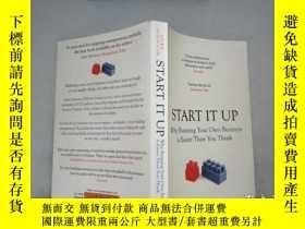 二手書博民逛書店Start罕見It Up: Why Running Your Own Business is Easier Tha