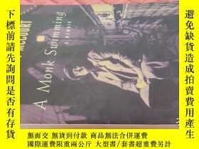 二手書博民逛書店【英文原版】A罕見Monk Swimming 僧侶泳者( 如圖)Y25633 Malachy McCourt