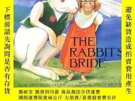 二手書博民逛書店The罕見Rabbit s BrideY256260 Meade, Holly  Meade, Holly (
