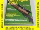 二手書博民逛書店Gun罕見Digest 2003Y278399