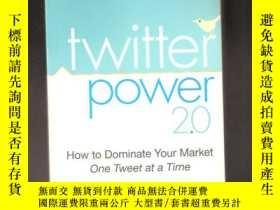 二手書博民逛書店罕見Power 2.0: How To Dominate Your Market One Tweet At A T