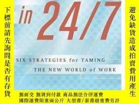 二手書博民逛書店Thriving罕見in 24 7 : Six Strategies for Taming the New Wor
