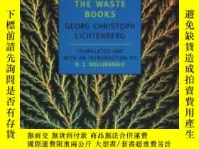 二手書博民逛書店The罕見Waste BooksY364682 Georg Christoph Lichtenberg New