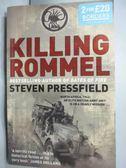 【書寶二手書T1/軍事_ZHH】Killing Rommel_Pressfield, Steven