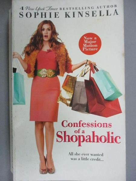 【書寶二手書T2/一般小說_IIR】Confessions of a Shopaholic_SOPHIE KINSELL