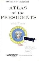 二手書博民逛書店 《Atlas of the Presidents》 R2Y ISBN:0843710454│Hammond World Atlas Corporation