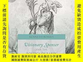 二手書博民逛書店Visionary罕見Spenser And The Poetics Of Early Modern Platon