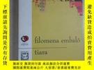 二手書博民逛書店外文書罕見FILOMENA EMBALO TIARA 共263頁 32開Y15969