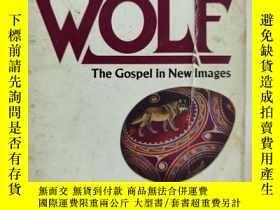 二手書博民逛書店The罕見Way Of The Wolf: The Gospel In New ImagesY150176 M