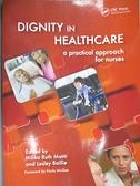【書寶二手書T1/大學理工醫_QDM】Dignity in Health Care-A Practical Approach for Nurses_Matiti