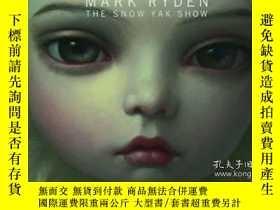 二手書博民逛書店The罕見Snow Yak Show MicroportfolioY256260 Mark Ryden Las