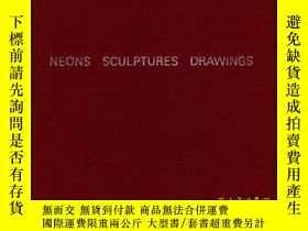 二手書博民逛書店Bruce罕見Nauman: Neons Sculptures