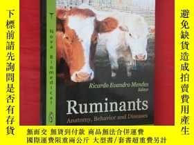 二手書博民逛書店Ruminants:Anatomy,Behavior罕見and Diseases 【16開,硬精裝】 【詳見圖】奇