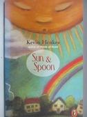 【書寶二手書T3/原文小說_OTN】Sun & Spoon_Kevin Henkes