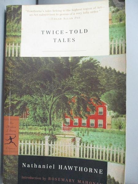 【書寶二手書T9/原文小說_NQC】Twice-Told Tales_Hawthorne, Nathaniel