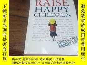 二手書博民逛書店Raise罕見Happy ChildrenY271632 GLE