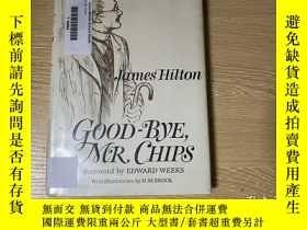 二手書博民逛書店Good-bye,Mr.罕見Chips 詹姆斯·希爾頓《 萬世師表》,著名的H.M.Brock插圖,作者最