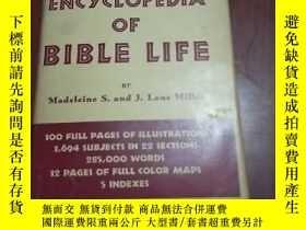 二手書博民逛書店ENCYCLOPEDIA罕見OF BIBLE LIFE(聖經生活