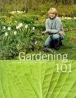 二手書博民逛書店《Gardening 101: Learn How to Plan, Plant, and Maintain a Garden》 R2Y ISBN:0609805479