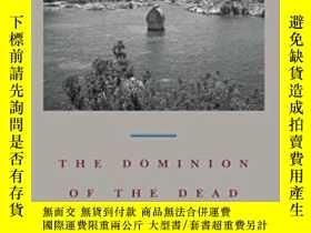 二手書博民逛書店The罕見Dominion Of The DeadY364153 Robert Pogue Harrison