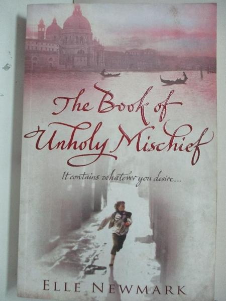 【書寶二手書T9/原文小說_EFQ】The Book Of Unholy Mischief_Elle Newmark