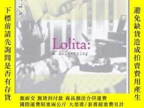 二手書博民逛書店Lolita:罕見A Screenplay 英文原版 納博科夫: