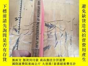 二手書博民逛書店ERECTION罕見AND OPERATION OF METAL