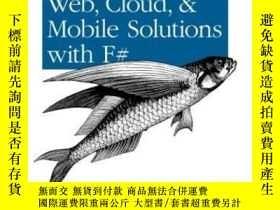 二手書博民逛書店Building罕見Web, Cloud, And Mobile Solutions With F#Y3646