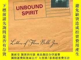 二手書博民逛書店Unbound罕見Spirit: Letters Of Flor