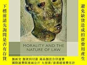 二手書博民逛書店Morality罕見And The Nature Of LawY364153 Kenneth Einar Hi