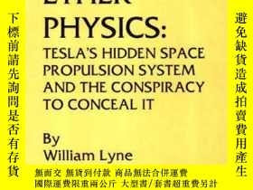 二手書博民逛書店Occult罕見Ether PhysicsY364682 William Lyne Creatopia Pro