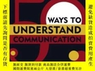 二手書博民逛書店50罕見Ways To Understand CommunicationY255562 Arthur Asa