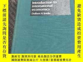 二手書博民逛書店lntroduction罕見to international economics Delbert A.snider