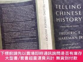 二手書博民逛書店魏斐德罕見講述中國歷史 Telling Chinese History:a selection of essays