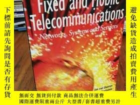 二手書博民逛書店Fixed罕見and Mobile Telecommunicat