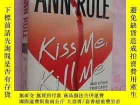 二手書博民逛書店英文原版-犯罪紀實文學插圖本罕見Kiss me,kill me,