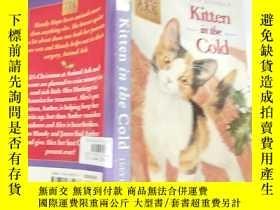 二手書博民逛書店kitten罕見in the cold 寒冷中的 小貓..Y200392