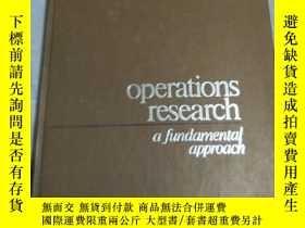 二手書博民逛書店Operations罕見research a fundamental approach(運籌學基本方法)Y23