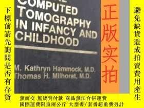 二手書博民逛書店英文書罕見cranial computed tomography in infancy and childhood