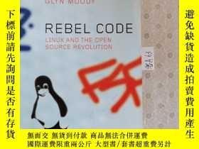 二手書博民逛書店32開英文原版罕見Rebel Code: Linux and the Open Source Revolution